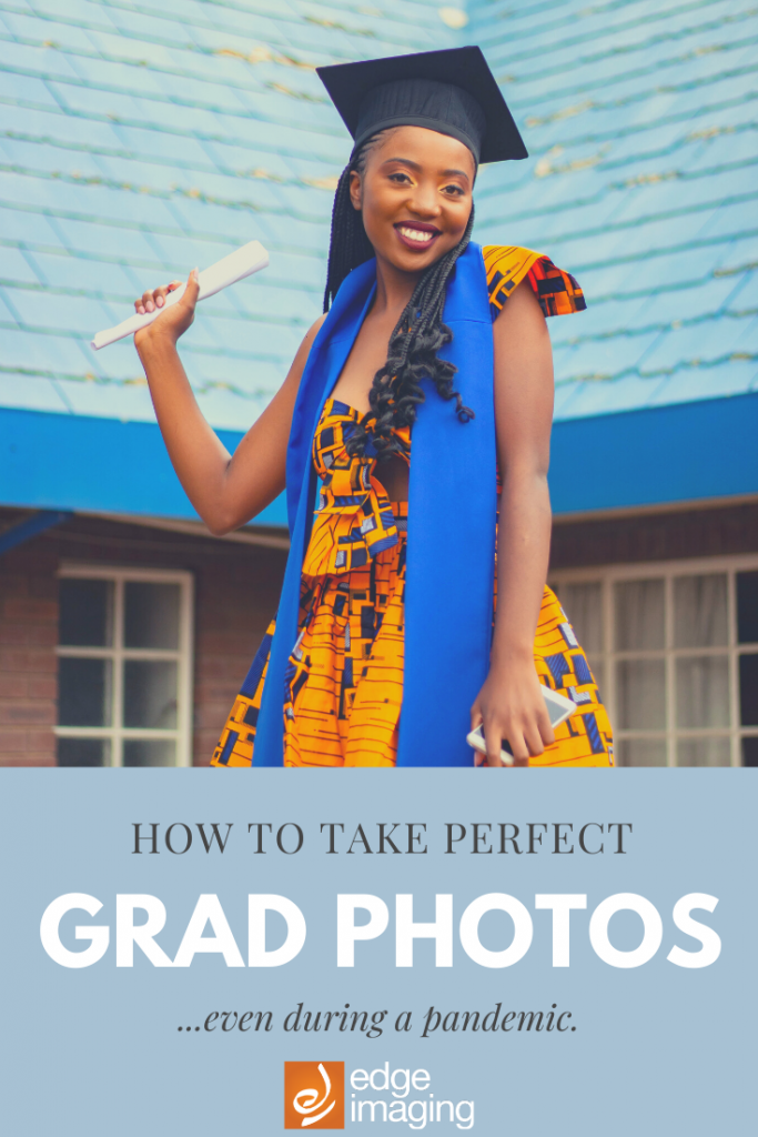 We know your grad photos a big deal, so we've put together a list of our top three tips for having the perfect photo session - even during a pandemic.